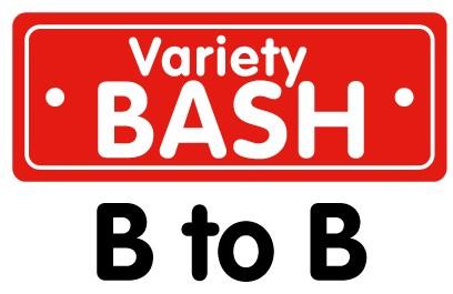 Variety Bash B to B